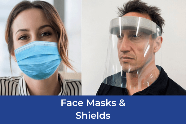 Face masks and shields