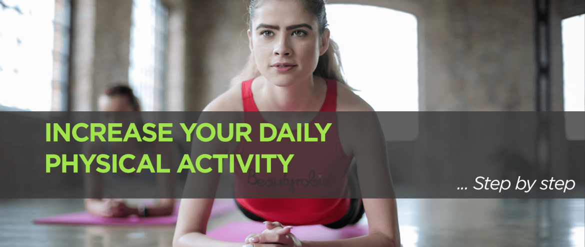Increasing your Daily Physical Activity – Step by Step Home or Office